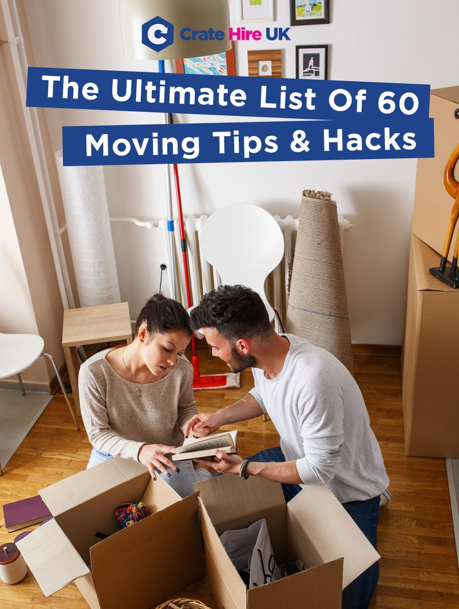 The Ultimate List Of Moving Tips & Hacks